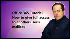 Calendarsthatwork Com Full Access Office 365 Tutorial How To Give Full Access To Another