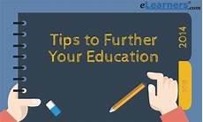Further Your Education Ultimate Tips To Further Your Education What Are Your