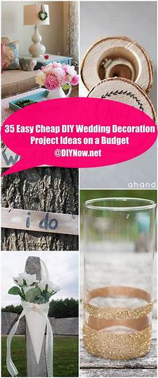 how to make wedding decorations on a budget 35 easy cheap diy wedding decoration project ideas on a