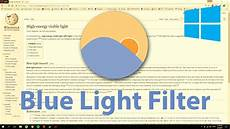 Windows Blue Light Filter App How To Get Blue Light Filter In Windows 10 F Lux Youtube