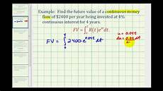 Future Value Of Ex 1 Future Value Of Continuous Money Flow Youtube