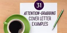 Attention Grabbing Cover Letter 31 Attention Grabbing Cover Letter Examples The Muse