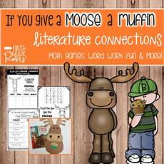 If You Give A Moose A Muffin Pdf If You Give A Moose A Muffin Fun By First Grade Roars Tpt