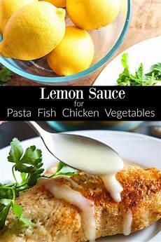 Light Lemon Sauce For Fish Universal Lemon Sauce Recipe In 2020 Lemon Sauce For Fish