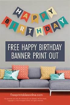 Make Happy Birthday Banner Online Free Happy Birthday Banner Print Out Free Printables Online