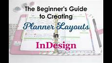 How To Make Your Own Planner Pages In Word The Beginner S Guide To Creating Planner Pages In Indesign