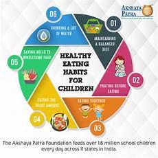 Good Eating Habits Chart 10 Healthy Eating Habits For Children By Akshaya Patra
