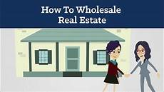 How To Sale Real Estate How To Wholesale Real Estate For Beginners Youtube