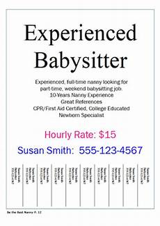 Babysitter Available Ads How To Be The Best Nanny Have You Ever Hung Up Flyers To
