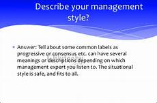 Describe Your Leadership Style What Is Your Style Of Management By Microsoft Awarded