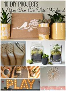diy projects you can do this weekend