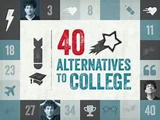 Alternatives To College James Altucher 40 Alternatives To College