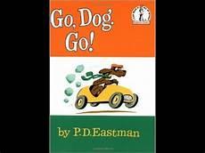 Go Dog Go Book Go Dog Go Youtube