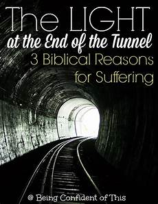 Light At The End Of The Tunnel Book Pdf Three Biblical Reasons For Suffering The Light At The End