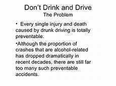 Persuasive Essay On Drunk Driving Dont Drink Amp Drive