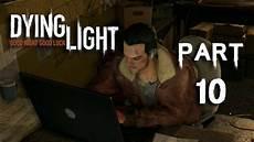 Dying Light Walkthrough Part 10 Dying Light Gameplay Walkthrough Part 10 Courier Service