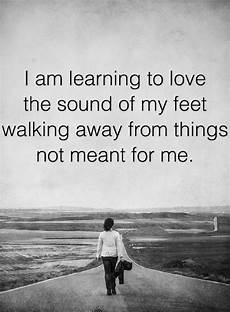 Walking Away Quotes Quotes You Ll Love Every Bit Of Your Every Move When You