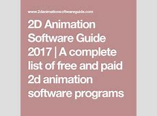 2D Animation Software Guide 2017   A complete list of free