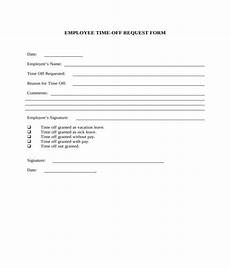 Employee Time Off Request Form Free 6 Employee Time Off Request Forms In Pdf Ms Word