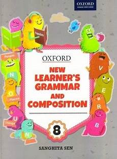 Buy Oxford New Learner S Grammar And Composition 8 By