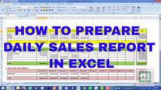 Sales Reports Excel How To Prepare Daily Sales Report In Excel Youtube