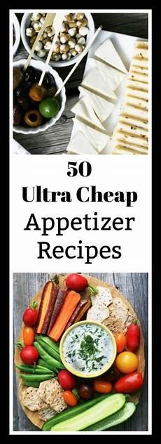 appetizers cheap 50 cheap appetizer recipes less than 1 per serving