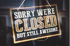 Closed For Business Sign What S Open What S Closed On Christmas And Day In