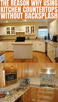kitchen countertops without backsplash why using kitchen countertops without backsplash