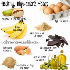 How To Gain Weight By Food Chart High Calorie Foods Tumblr