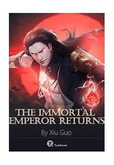Immortal God Emperor Light Novel The Immortal Emperor Returns Read Light Novel Online In