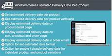 Estimated Date Of Delivery Chart Zip Free Download Woocommerce Estimated Delivery Date