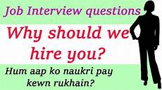 How To Answer Why Should We Hire You Why Should We Hire You Interview Tips Skills Best Answer