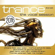 Vocal Trance Charts 2016 Trance The Vocal Session 2016