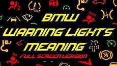 Bmw Suspension Warning Light Bmw Warning Lights Meaning Full Screen Youtube