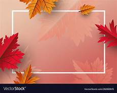 Photo Background Designs Autumn Leaves Background Design With Copy Space Vector Image