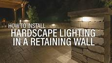 How To Attach Solar Lights To Brick Wall How To Install A Hardscape Light In A Retaining Wall