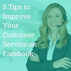 Face To Face Customer Service 5 Tips To Improve Your Customer Service On Facebook