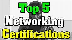 Best Certifications To Get Top 5 Computer Networking Networks Certifications Youtube