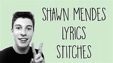 shawn mendes lyrics stitches