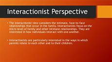 Interactionist Perspective Family And Intimate Relationships