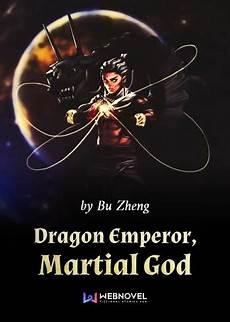 Immortal God Emperor Light Novel Dragon Emperor Martial God Light Novel Manga Anime Planet