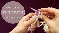 how to knit knit stitch beginner tutorial