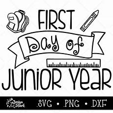Junior Year First Day Of Junior Year Typography Vector Cut File