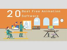 20 Best Free Animation Software   3D and 2D Animation Software