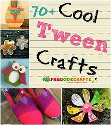 crafts for tweens cool crafts for tweens 100 tween crafts for middle