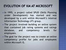Microsoft Knowledge Management Knowledge Management Practices At Microsoft