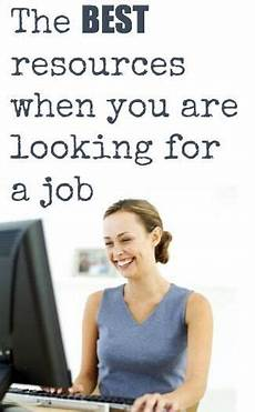 Best Way To Look For A Job Best Resources When Looking For A Job With Images