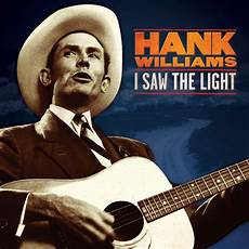 How To Play I Saw The Light On Guitar Hank Williams I Saw The Light New Sealed Lp Radio