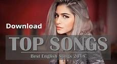 English Top Chart Songs Free Download Latest New English Songs Playlist To Mp3 Free Download