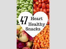 47 Heart Healthy Snack Ideas